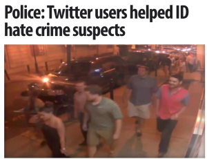 http://www.cbsnews.com/news/police-twitter-users-helped-id-hate-crime-suspects/