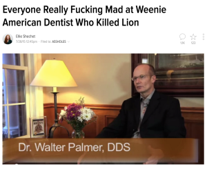 http://jezebel.com/everyone-really-fucking-mad-at-weenie-american-dentist-1720584312