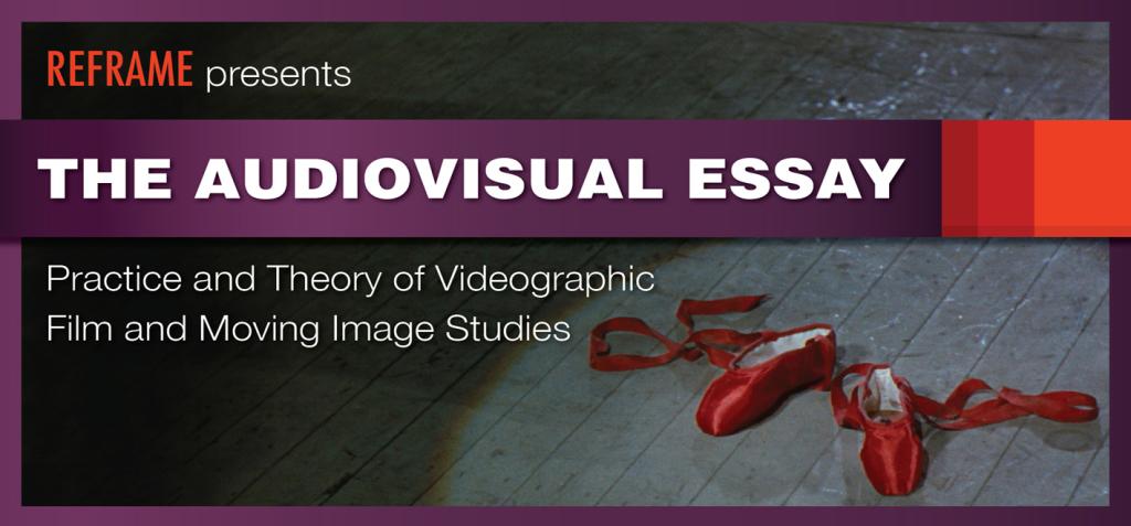 Audio visual essay