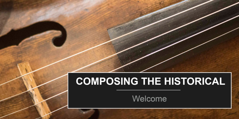 https://reframe.sussex.ac.uk/composingthehistorical/historical-texts-in-music-of-today/
