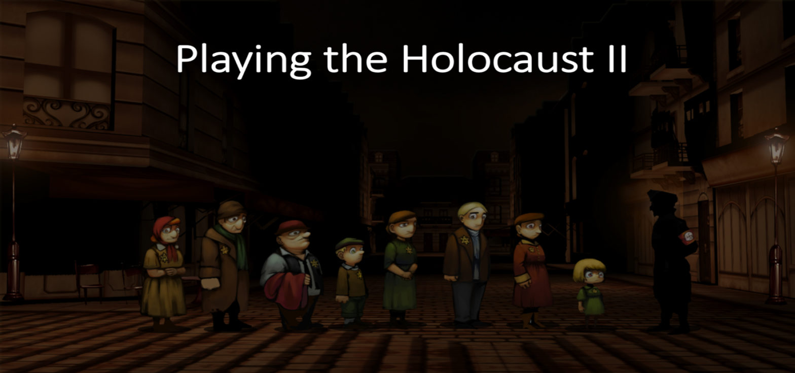 Banner: Playing the Holocaust - II