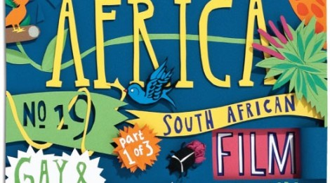Out in Africa: South African Gay and Lesbian Film Festival