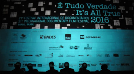 Latin America's foremost documentary film festival: É Tudo Verdade (It's All True) by Stephanie Dennison