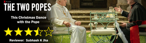 The Two Popes (Fernando Meirelles 2019): Down Argentina Way