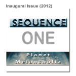 Inaugural Issue - SEQUENCE One: Planet Melancholia, 2012