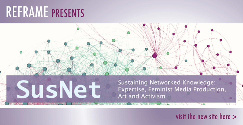 Sustaining Networked Knowledge: Expertise, Feminist Media Production, Art and Activism Project